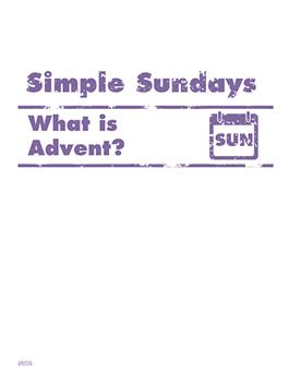 Simple Sundays: What is Advent?