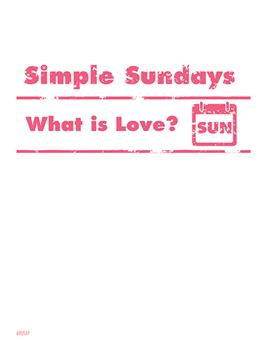 Simple Sundays: What is Love?