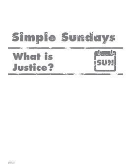 Simple Sundays: What is Justice?