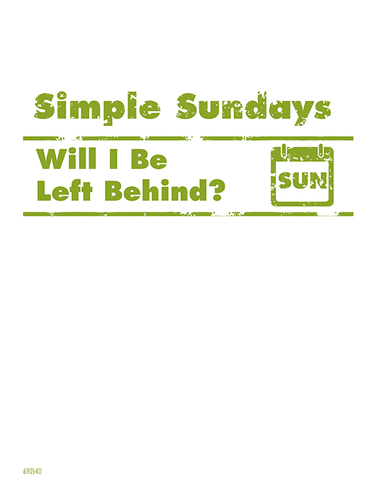 Simple Sundays: Will I Be Left Behind?