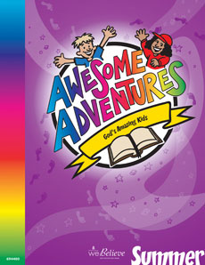 Awesome Adventures: God's Amazing Kids