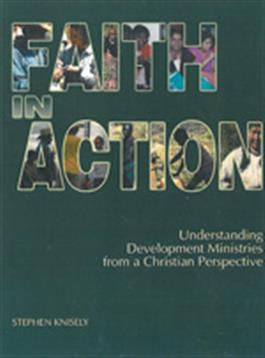 Faith in Action: Understanding Development Ministries from a