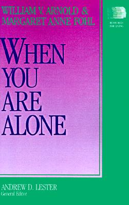 When You Are Alone