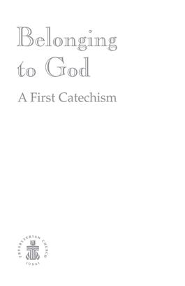 Belonging To God: A First Catechism
