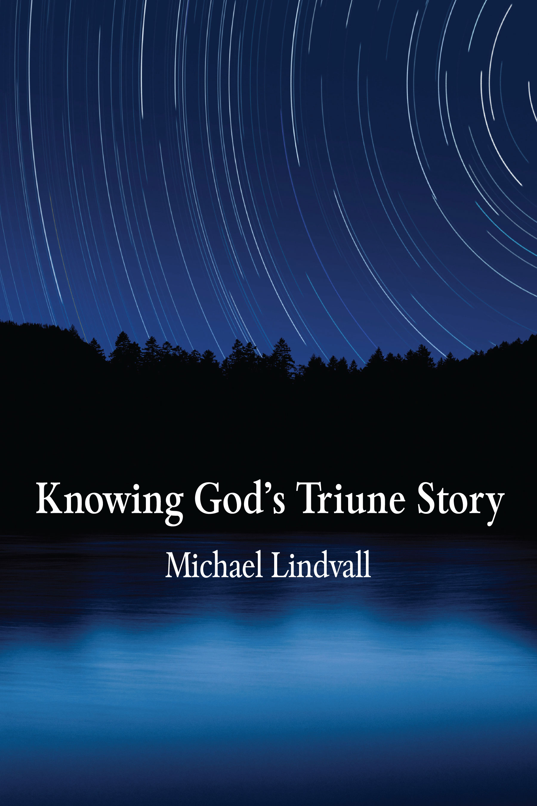 Knowing God's Triune Story