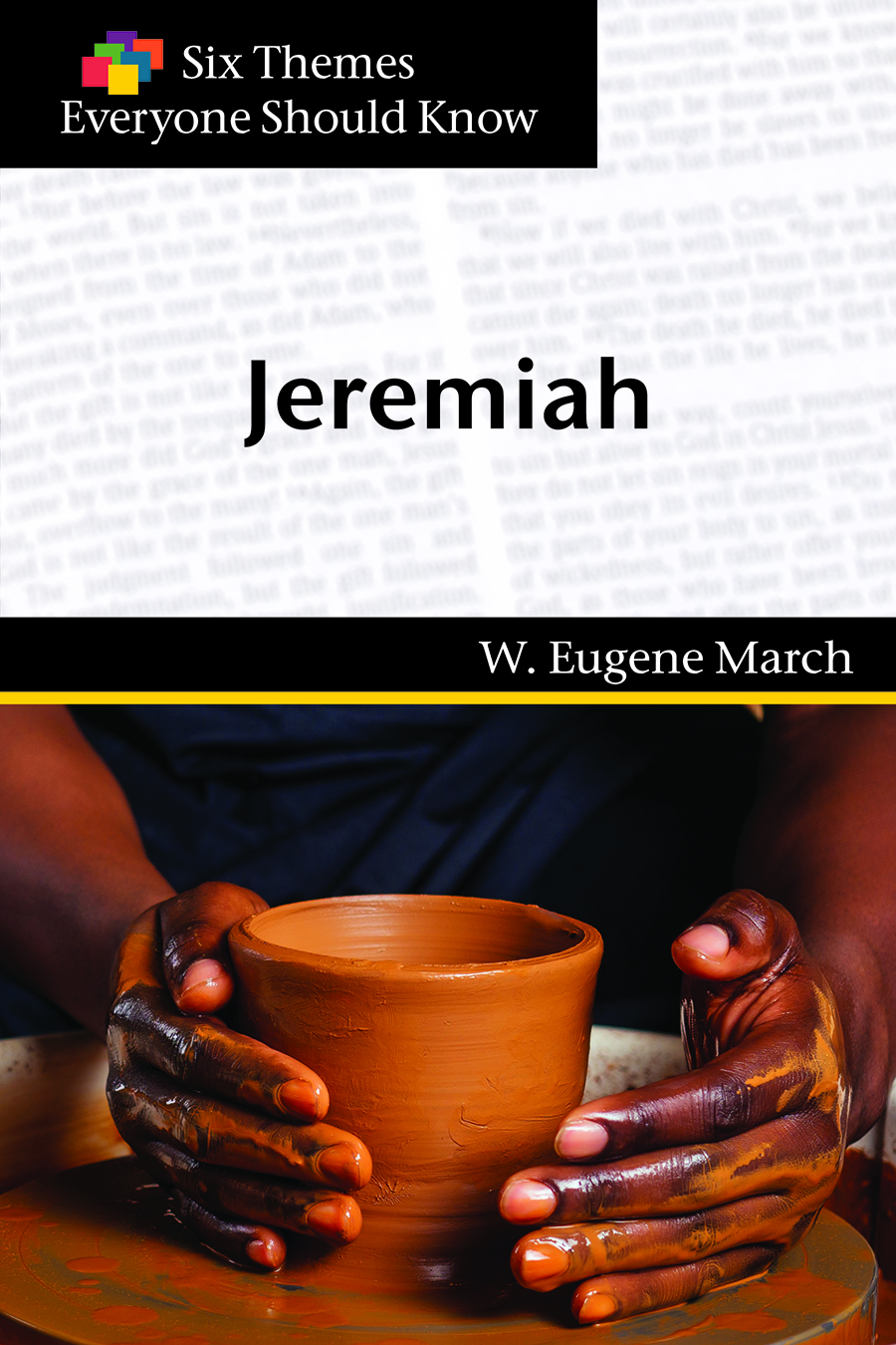 Six Themes in Jeremiah Everyone Should Know
