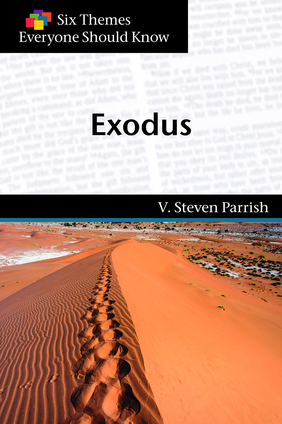 Six Themes in Exodus Everyone Should Know