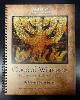 Cloud of Witness Horizons Bible Study Large Print Edition 2017