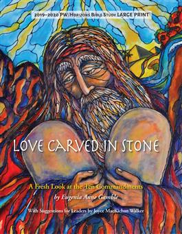 Love Carved In Stone: 2019-20 Horizon's Bible Study, Large Print Edition