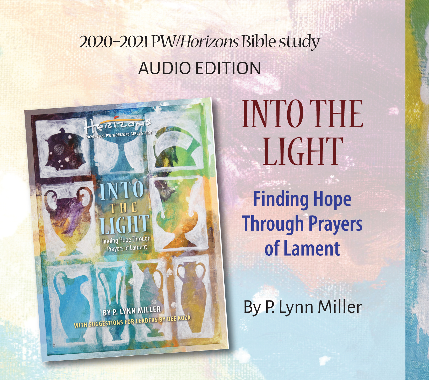 Into the Light Bible Study Audio Edition