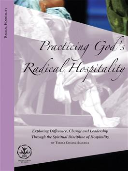 Practicing God's Radical Hospitality