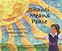 Shanti Means Peace: The Story of the Fellowship of the Least