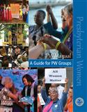 PW Manual: Guide for PW Groups-Print Edition