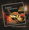 Legacy Christmas: Treasured Carols of the Kirk