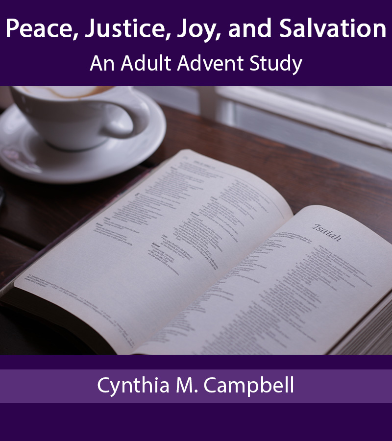 Peace, Justice, Joy, and Salvation: An Adult Advent Study
