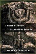 A Brief History of Ancient Israel