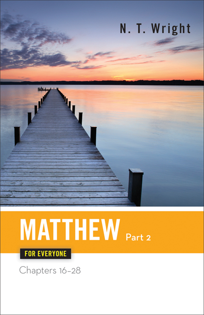 Matthew for Everyone, Part 2