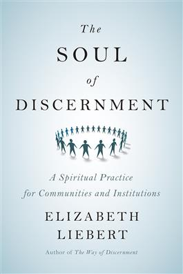 The Soul of Discernment