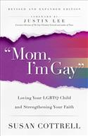 Mom, I'm Gay, Revised and Expanded Edition
