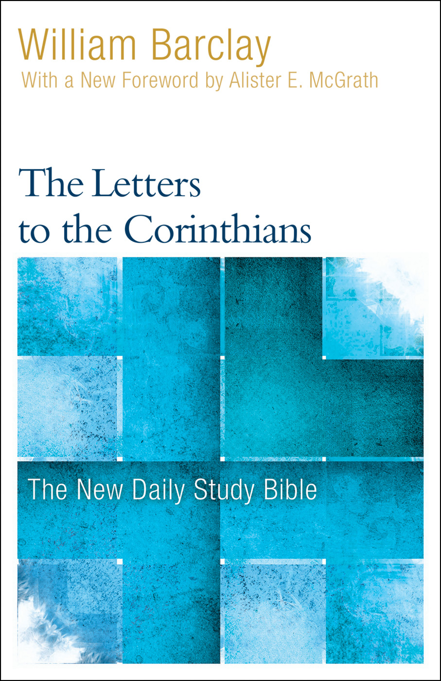 William Barclay's Daily Study Bible by William Barclay