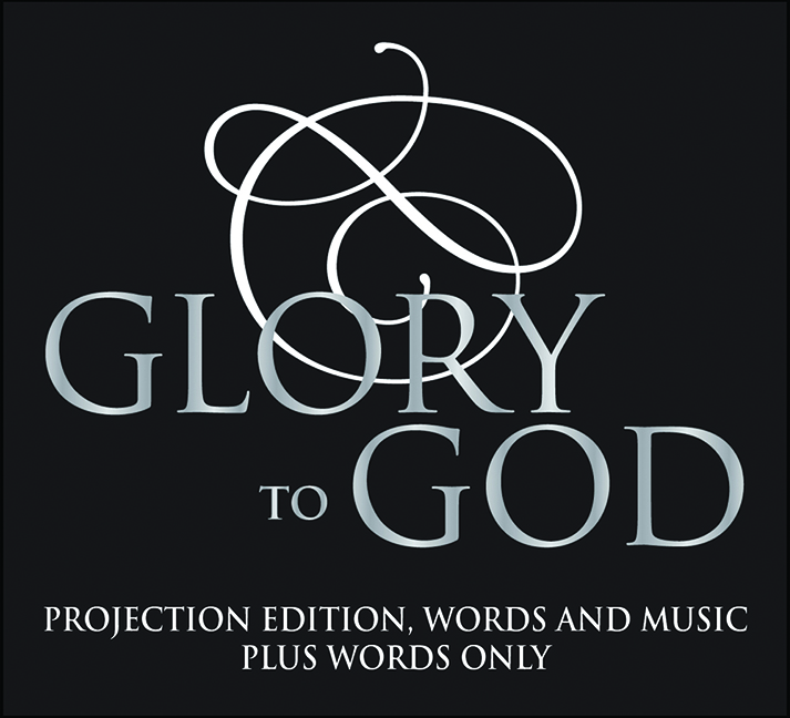 Glory to God: Projection Edition, Words and Music