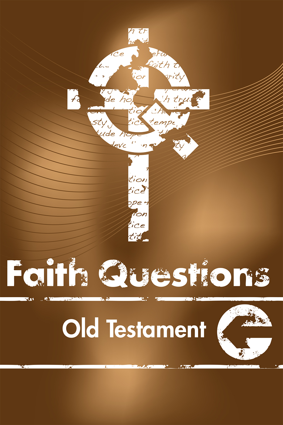 Faith Questions: Old Testament