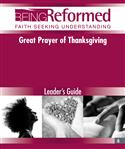 Great Prayer of Thanksgiving, Leader's Guide