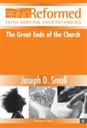 The Great Ends of the Church, Participant's Book