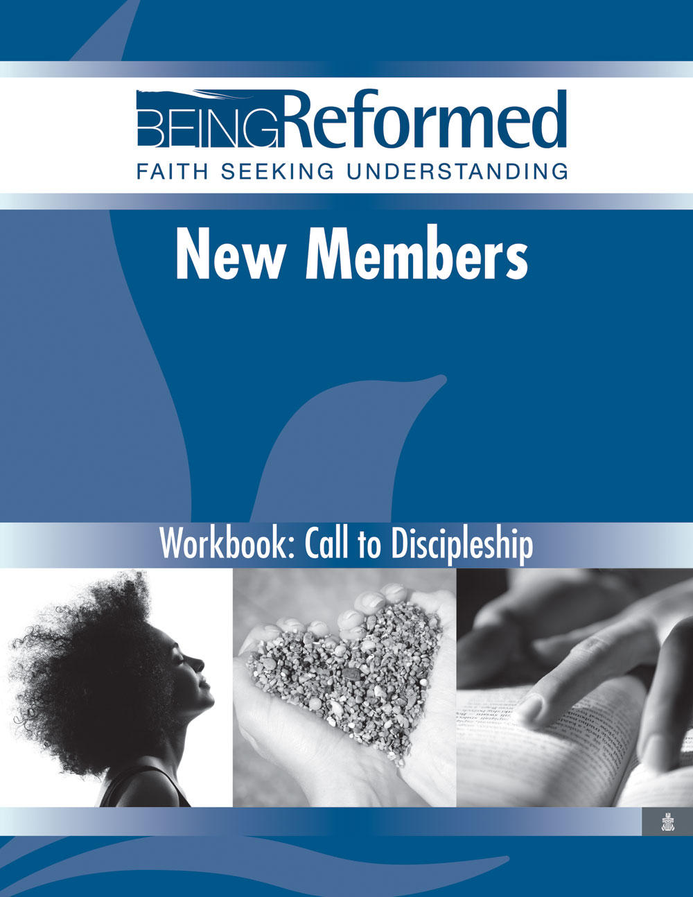 New Members: Call to Discipleship, Workbook