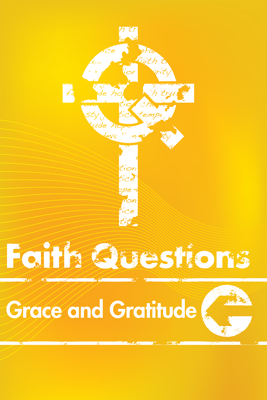 Faith Questions: Grace and Gratitude