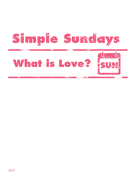Simple Sundays What is Love?